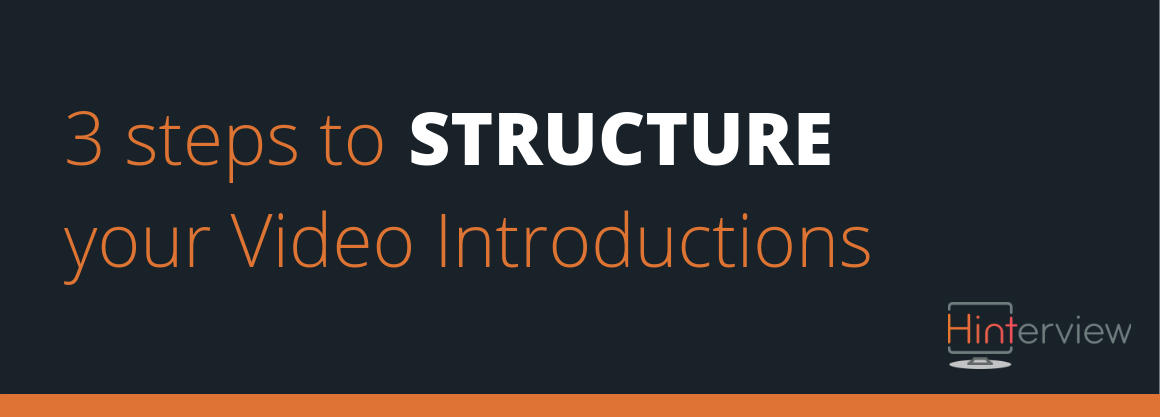 3 Steps to Structure Your Video Introductions