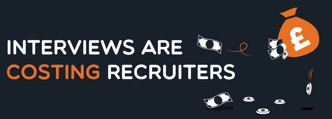 Interviews Are Costing Recruiters