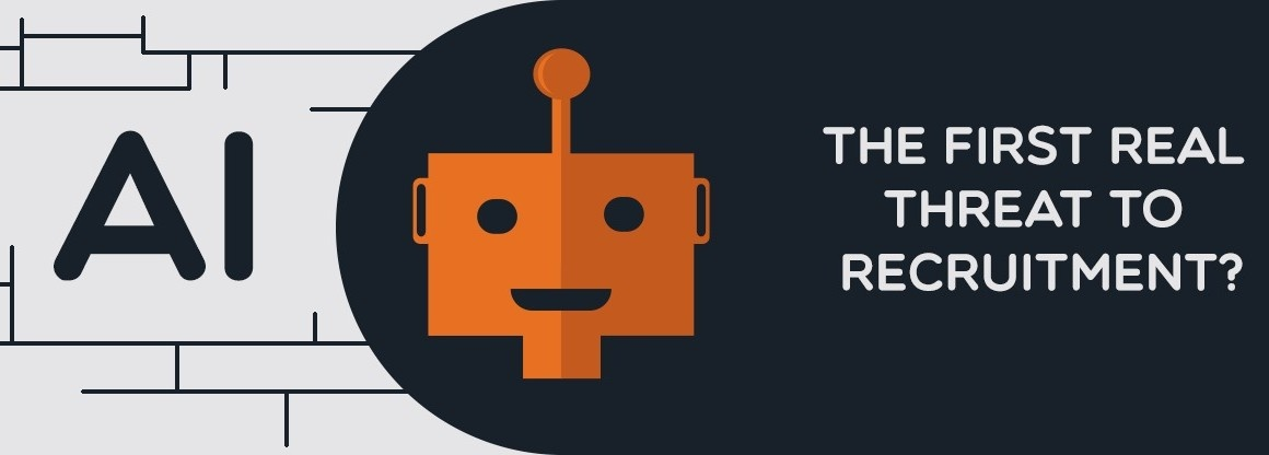 AI – The first real threat to recruitment?
