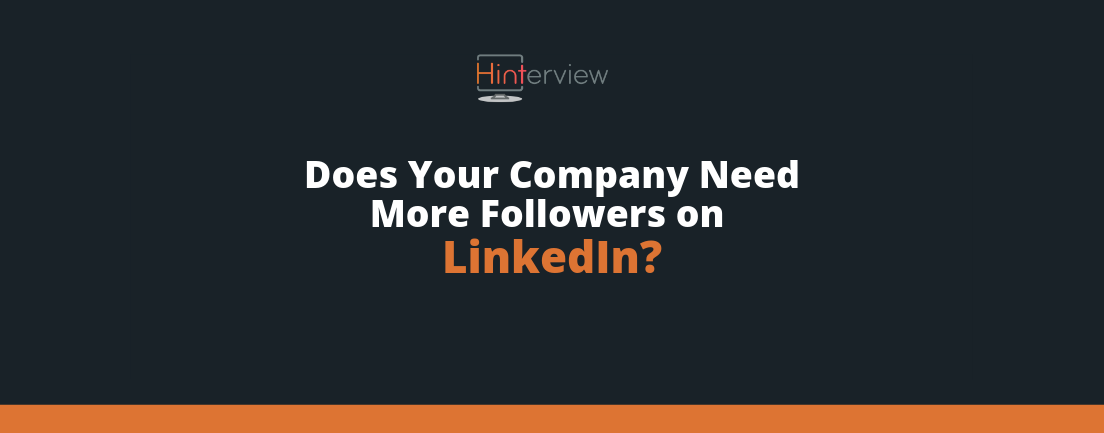 Get More Followers on Your Company's LinkedIn Page